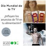 Día Mundial de la TV, ¿ influyen los anuncios de TV en tus decisiones alimentarias? Cuerpazos y bombones