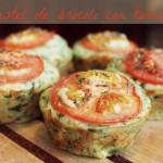 Pástel de Brócoli y Tomate. Creatividad en la cocina