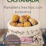 Panellets caseros. Castañada HOME MADE.