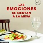 Las emociones se sientan a la mesa. Lara Lombarte & Yolanda Fleta